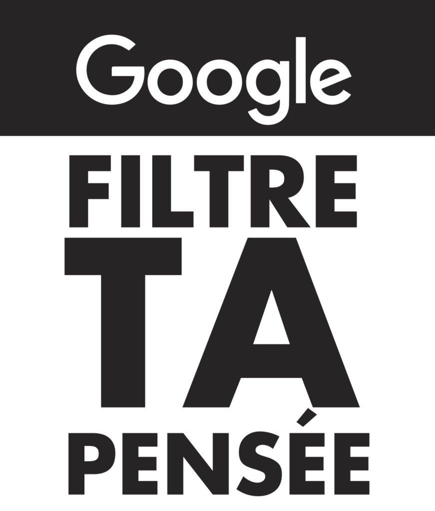"""""""Google filtre ta pensée""""  Affiche de la campagne de La Quadrature contre les Gafam en 2018"""